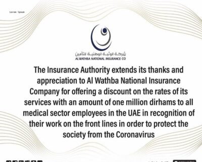 Al Wathba Insurance rewards towards the UAE's Medical Sector Employees and their efforts to combat COVID19